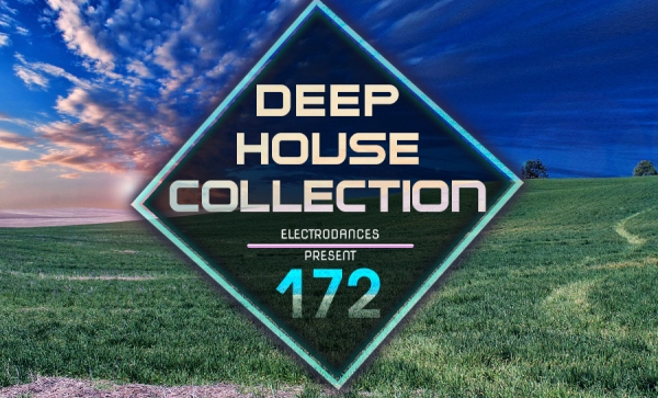 DEEP HOUSE COLLECTION VOL.172
