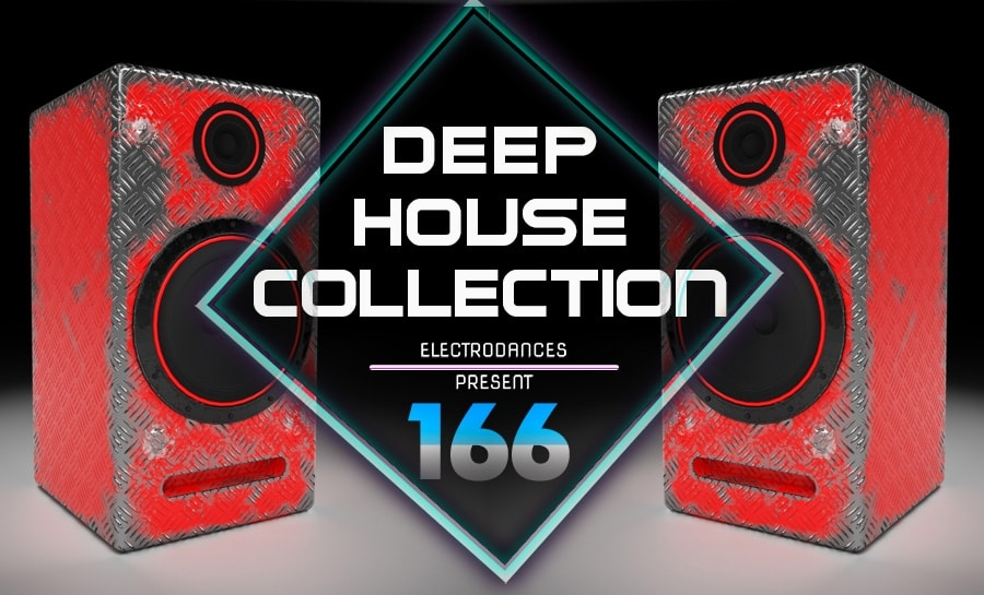 DEEP HOUSE COLLECTION VOL.166