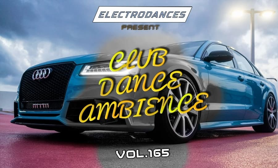 CLUB DANCE AMBIENCE VOL.165
