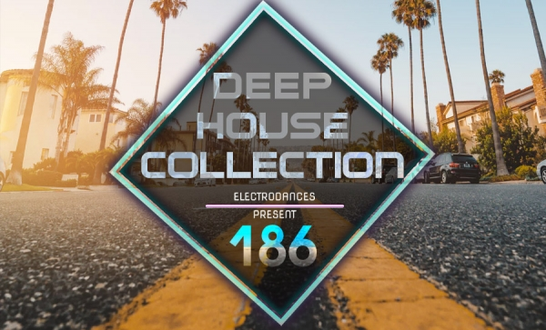 DEEP HOUSE COLLECTION VOL.186